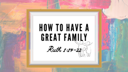 How to Have a Great Family
