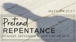 Pretend Repentance