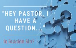 Is Suicide Sin?