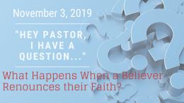 What Happens When a Believer Renounces Their Faith?