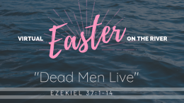 Virtual Easter on the River