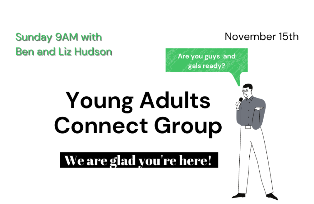 Young Adults Connect Group Sunday/9AM